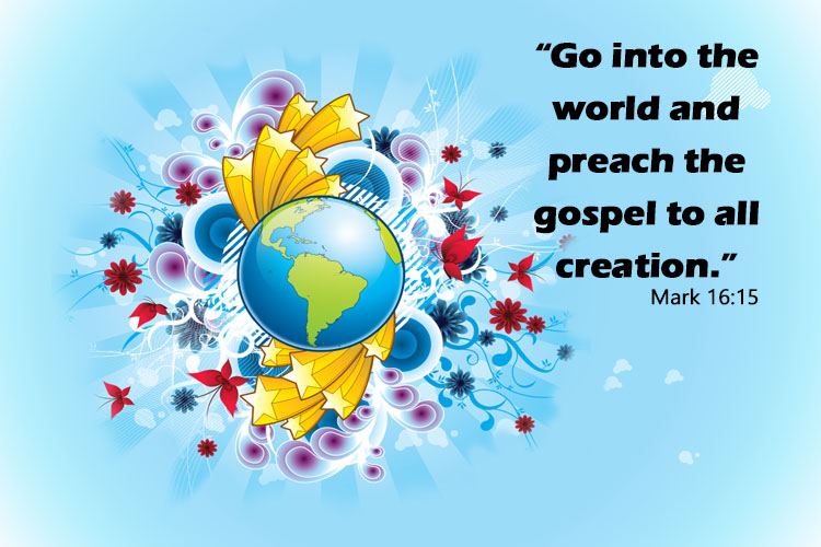 go into the world and share the good news